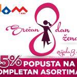 Za dan žena u DOM-U 15 % popusta!!!